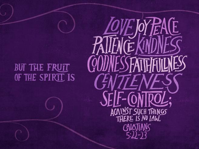 Galatians 5:22–23 [fullscreen]