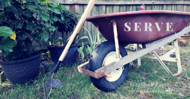 Called to Serve - Wheelbarrow - Breath on Paper - BreathonPaperBlog.com - Photo by Sheree Martin