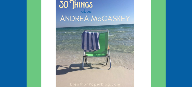 30 Things About Andrea McCaskey - Breath on Paper Blog - Photo of green beach chair on the edge of the surf at beach, blue and white striped towel.