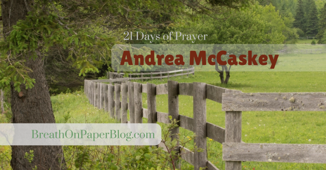 Andrea McCaskey - 21 Days of Prayer - August 2017 - Commit
