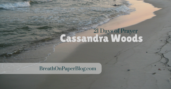 Cassandra Woods - 21 Days of Prayer for Breath on Paper Blog - Photo of Fort Morgan Beach by Sheree Martin, 2008