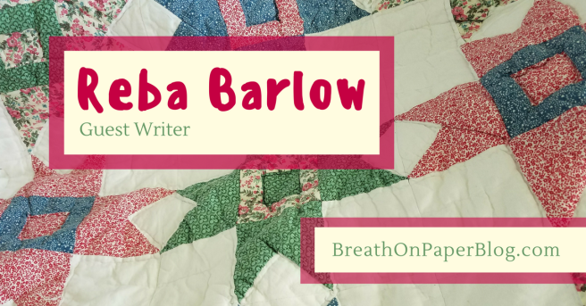 Reba Barlow Guest Writer Breath on Paper Blog