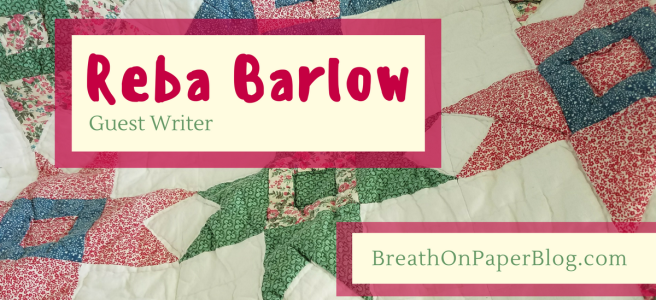 Reba Barlow Guest Writer Breath on Paper Blog